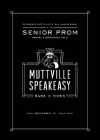 ON SALE NOW!! Muttville Senior Prom presents 'Muttville Speakeasy: Bark 3 Times' - a fundraising gala for Muttville Senior Dog Rescue