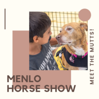 Meet the Mutts at the Menlo Horse Show!